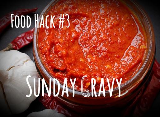 Food Hack #3: The Italian Sunday Gravy Method