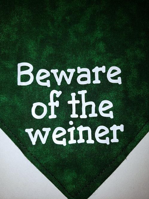 Beware of the weiner