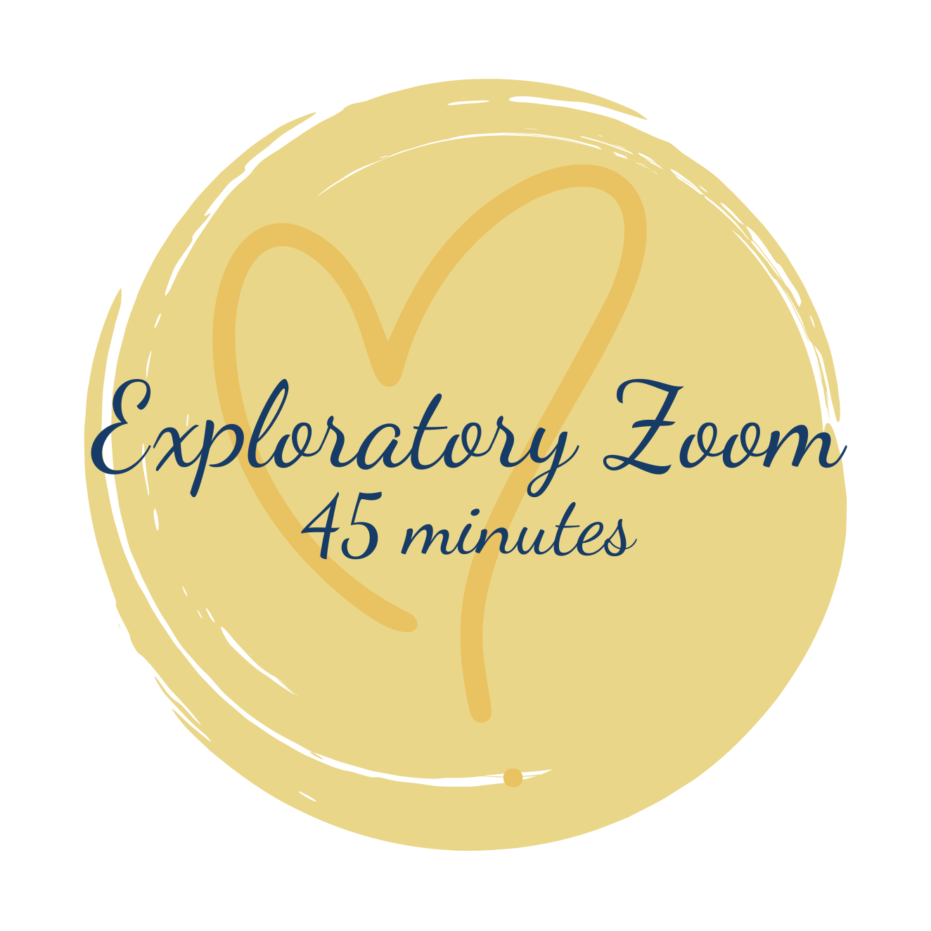 Exploratory Session: 45 minute Zoom