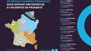 Les agences régionales de Connectic vous offrent une expertise et un service de proximité
