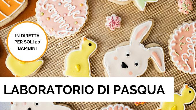 Laboratorio di Biscotti Pasquali per Bambini