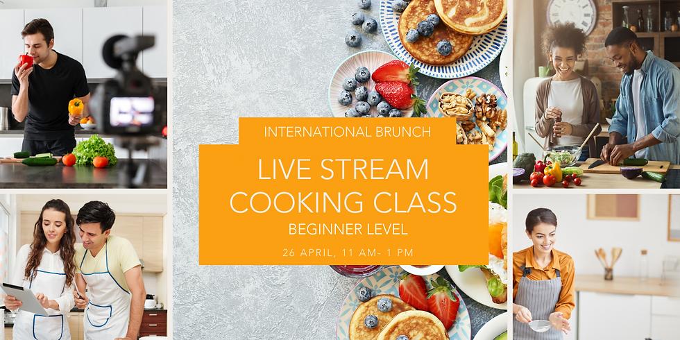 International Brunch - Live Stream Cooking Class - Beginner Level