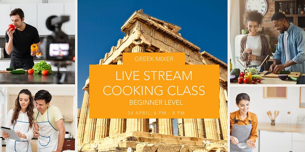 Greek Mixer - Live Stream Cooking Class - Beginner Level