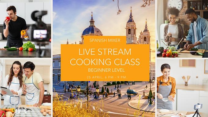 Spanish Mixer - Live Stream Cooking Class - Beginner Level
