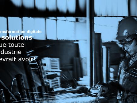 Transformation digitale: 5 solutions que toute industrie devrait avoir