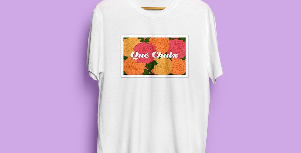 Qué Chulx T-Shirt