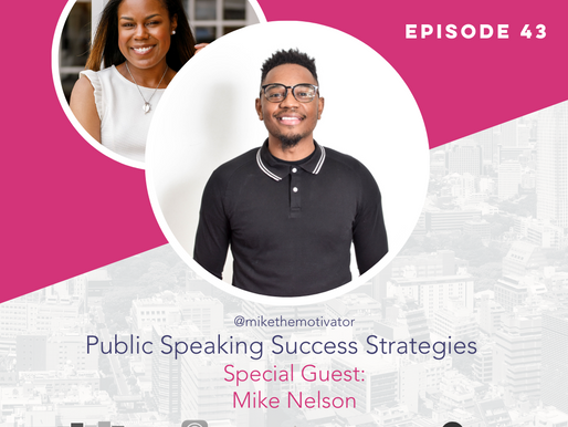 The Confident Speaker Podcast #43: Public Speaking Success Strategies with Mike Nelson