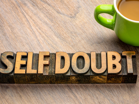 Crippling Self Doubt & What To Do About It