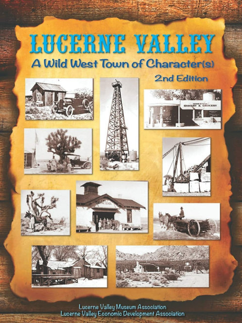 Lucerne Valley Book Of Character(s) 2ndEdition