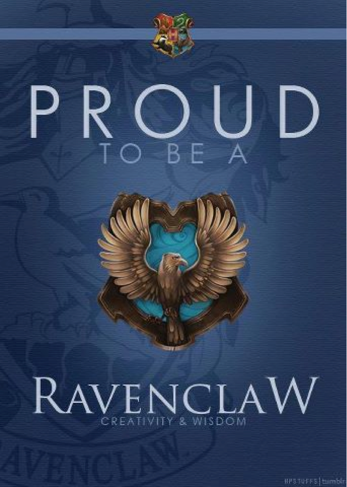 Proud to be a Ravenclaw