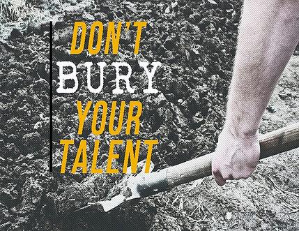 dont-bury-talent-1-1024x790.jpg