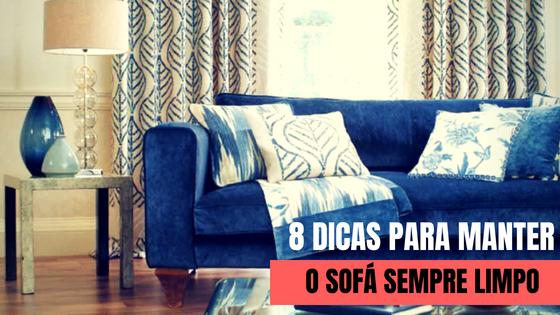 dicas para manter o sofa sempre limpo