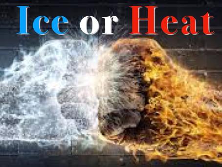 Ice or Heat?