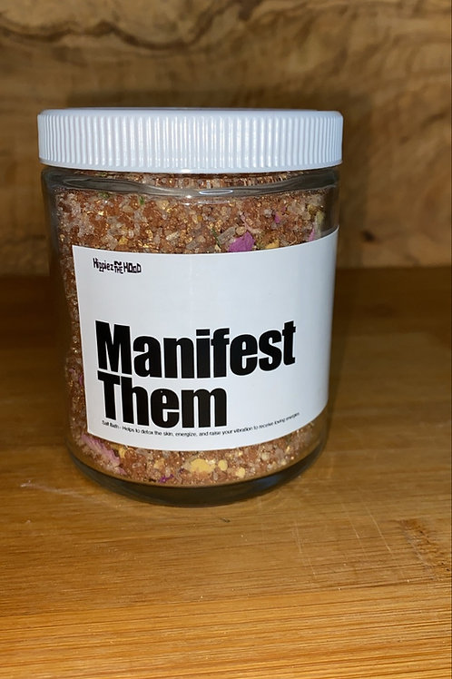 Manifest Them Salt Bath