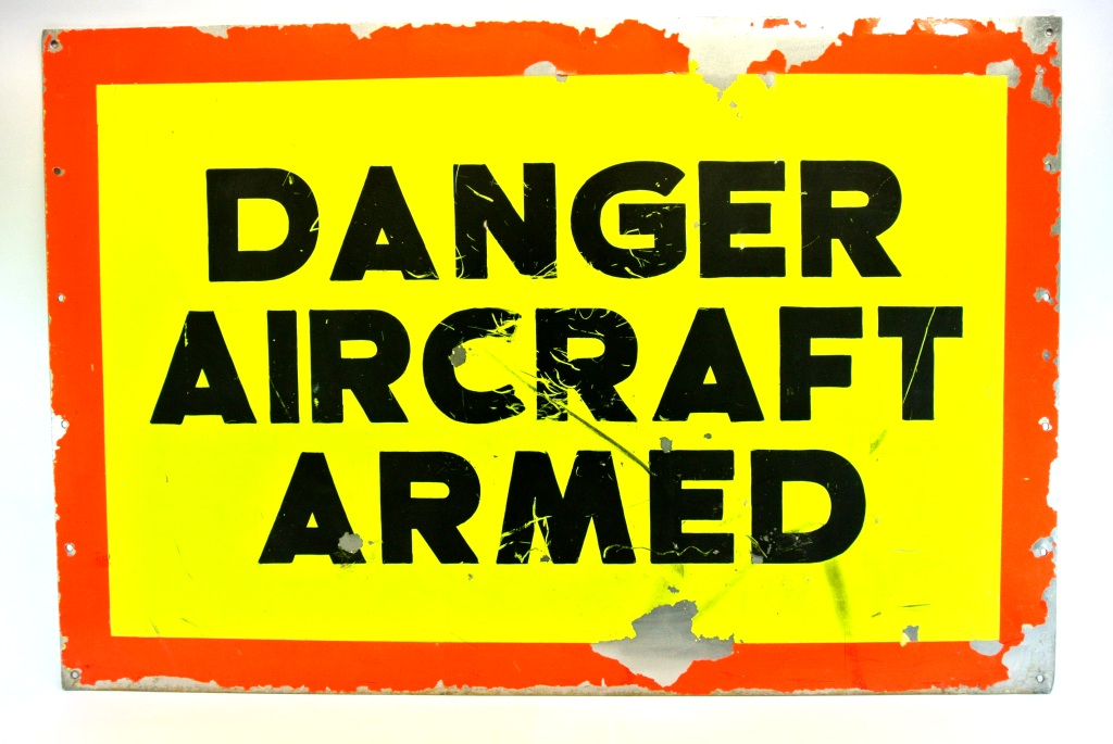 Danger Aircraft Armed Sign
