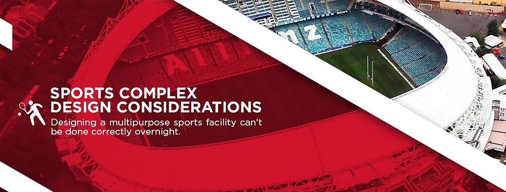 sports complex design considerations