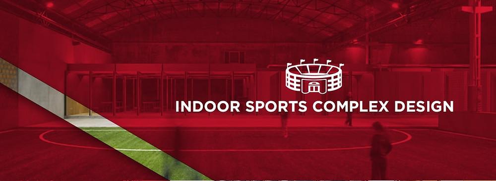 indoor sports complex design