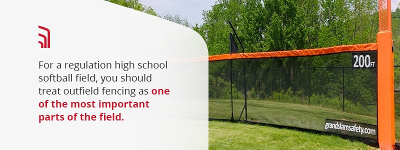 Treat outfield fencing as one of the most important parts of the field.