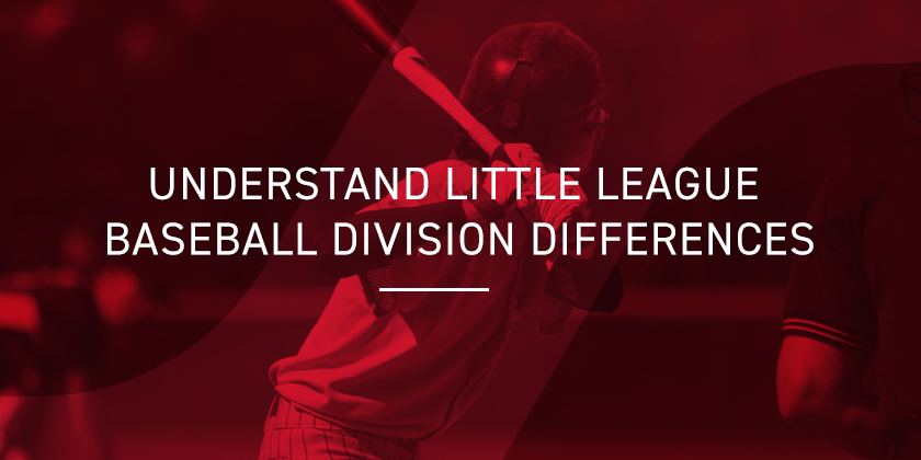 Little League Baseball Division Differences