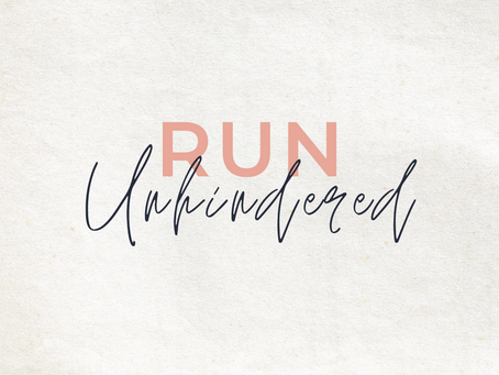 Run Unhindered | Run Your Race