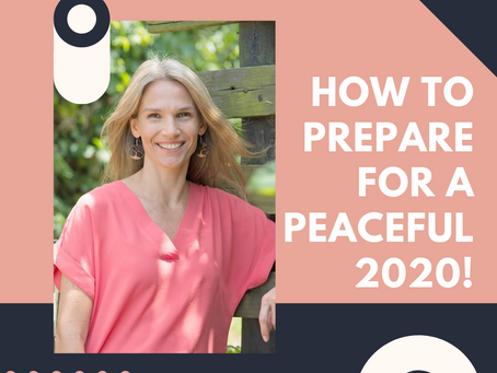 New Year Vibes! How to Prepare for a Peaceful 2020.