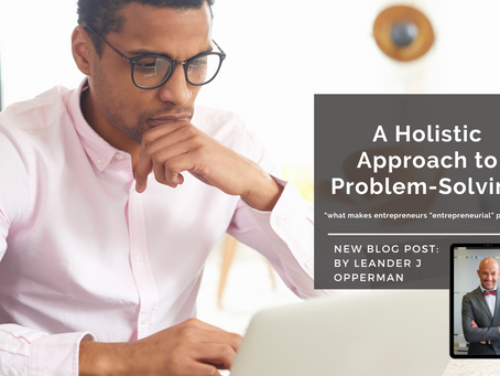 A Holistic Approach to Problem-Solving