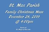 Family Christmas Mass Dec 24, 2019  4pm.