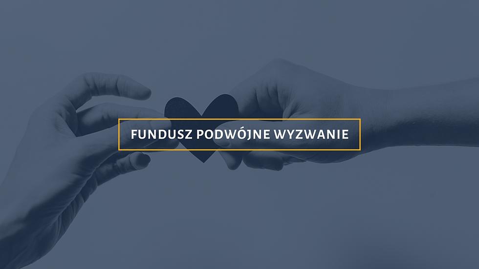 Fundusz_podwójne_wyzwanie.png