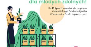 Program stypendialny 2020/21 Funduszu Agrafka i Funduszu im. Pawła Kryszczyszyna