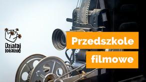 Przedszkole filmowe w Szkole Wajdy i Działaj Lokalnie - zrób swój film!