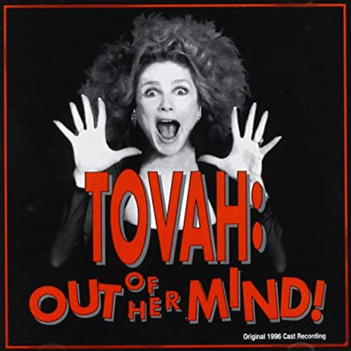 TOVAH: OUT OF HER MIND!