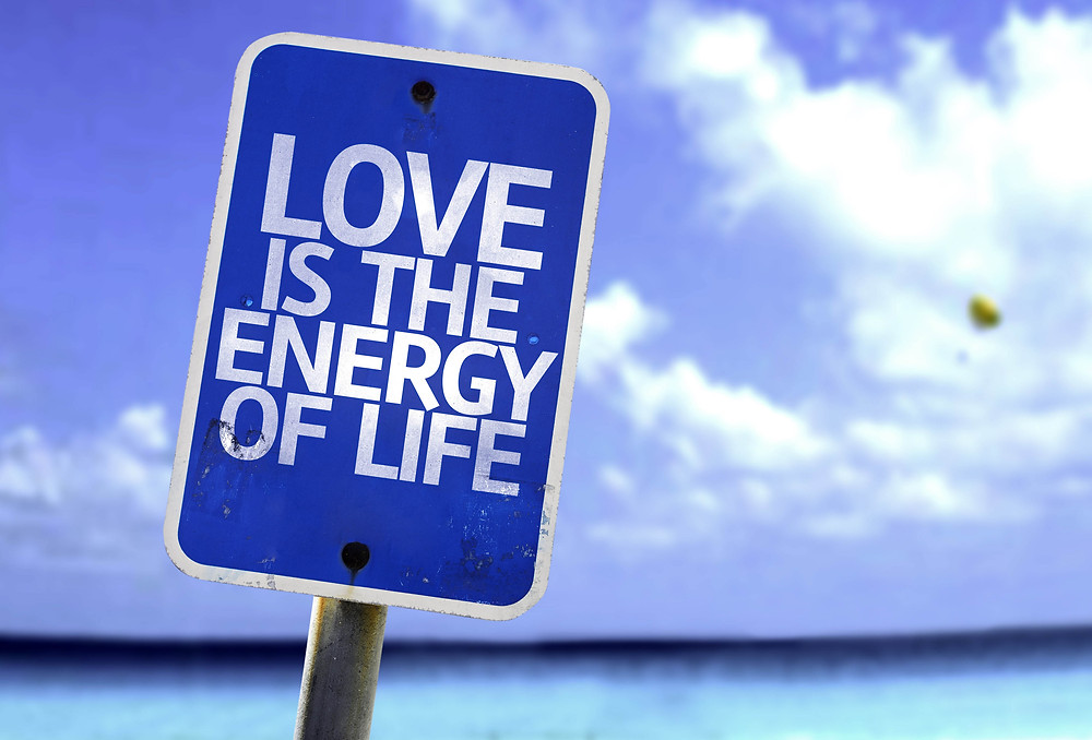 Love is the Energy of Life