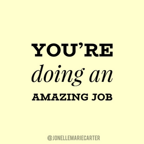 You're Doing An Amazing Job