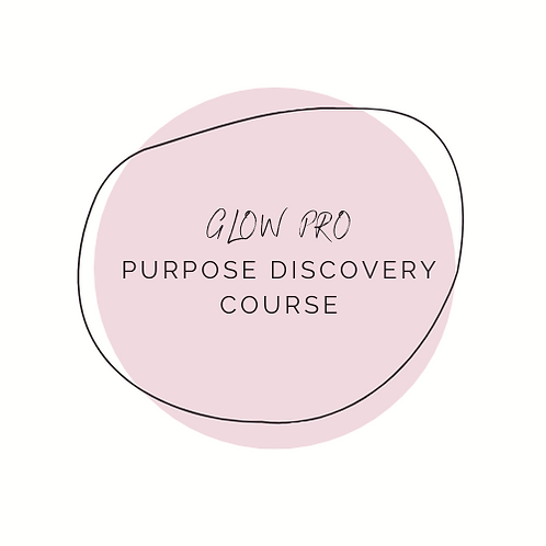 GLOW Pro Purpose Discovery Course