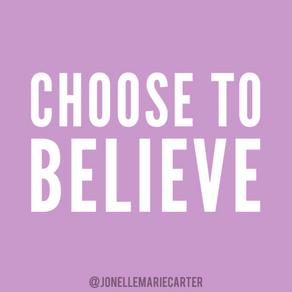Believe (Please??)