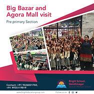 bigbazar visit agora bright school valad