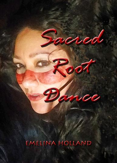 SACRED ROOT DANCE final book cover.jpg