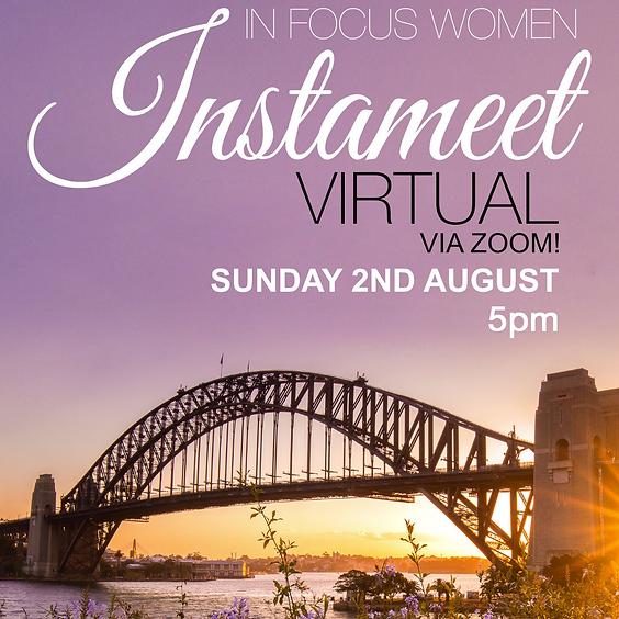 In Focus Women - ZOOM Instameet | Sunday August 2 2020 5:00pm