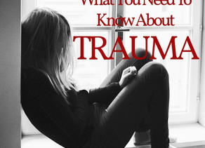 What you NEED to know about Trauma