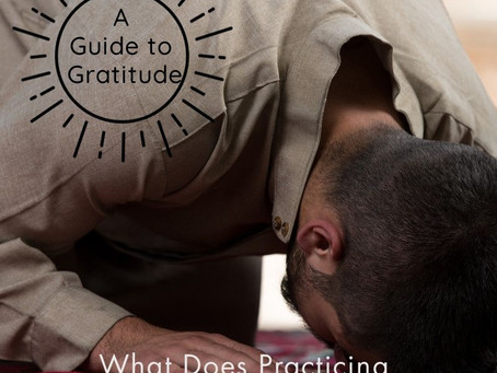A Guide to Gratitude: What Does Practicing Gratitude Mean to You?