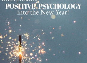 Incorporating Positive Psychology into the New Year