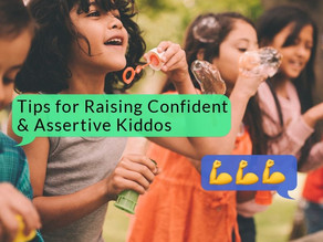 Tips for Raising Confident & Assertive Kiddos
