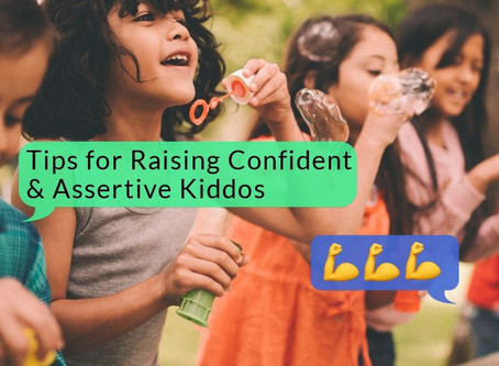 Tips for Raising Confident & Assertive Kiddos