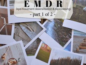 EMDR - Part 1: What Is It Anyway & Is It For You?