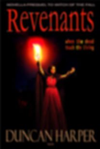Revenants, fantasy novella by Duncan Harper. Fantasy books and short stories, witch wicca magician undead acadia amber  corruption injustice novella medieval sword cloak fire