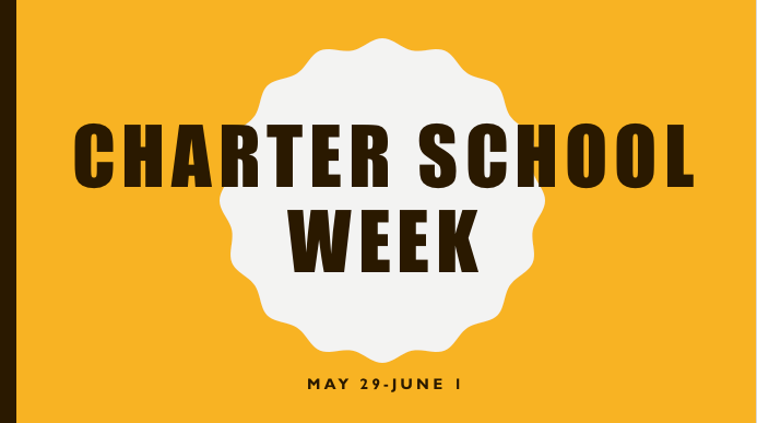 Charter School Week is May 29 to June 1