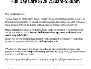 August 28 Daycare 7:30 AM - 5:30 PM Available
