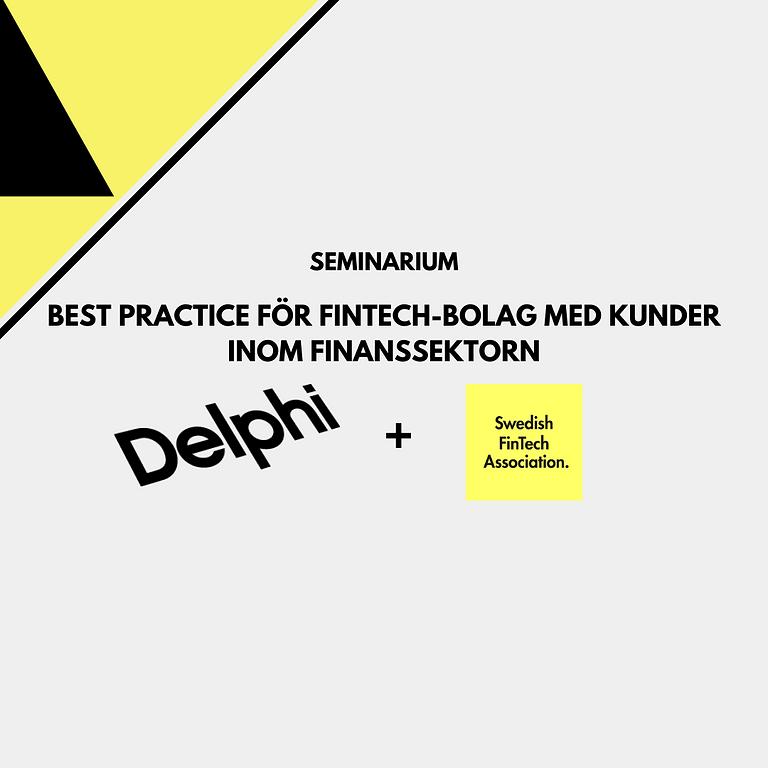 Seminarium: Best practice för fintech-bolag med kunder inom finanssektorn