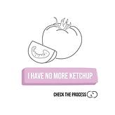 I have no more ketchup Check The Process procesbegeleiding zoom cards online life co-creatie en participatie