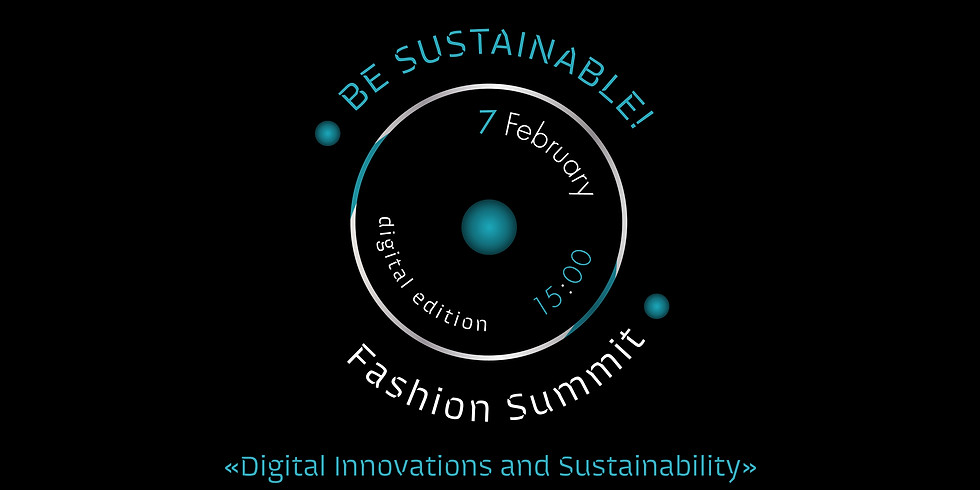 BE SUSTAINABLE! Fashion Summit at UFW NoSS No Season 2021